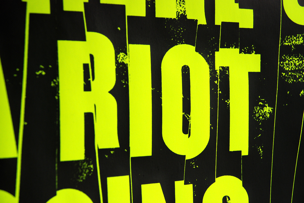 There's a riot going on, Poster